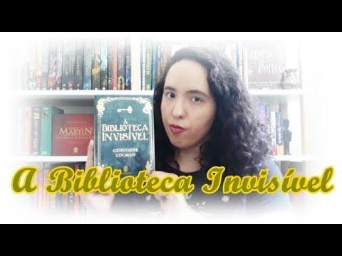 A Biblioteca Invisível, Genevieve Cogman | Um Livro e Só