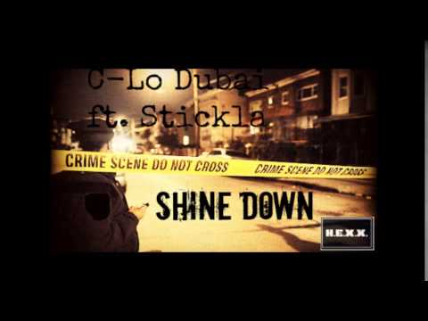 Stickla ft. C-Lo Dubai - Shine Down *NEW* 2014 prod. by A-Trax