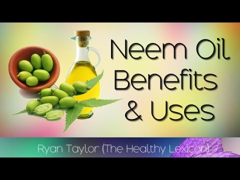Video Neem Oil: Benefits and Uses