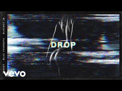 "G-Eazy – ""Drop"" ft. Blac Youngsta, BlocBoy JB"