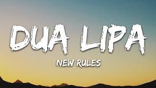 Dua Lipa   New Rules (Lyrics)