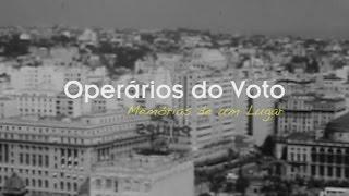 TRE-SP - Operários do Voto - Memórias de um Lugar