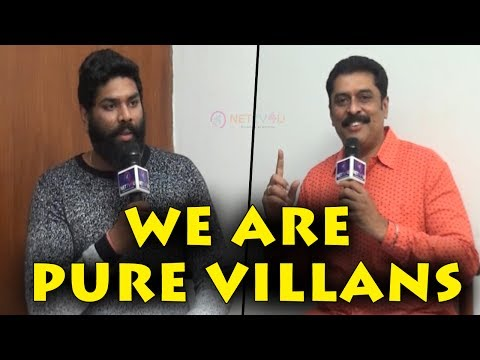 We Love To Do Villains– Exclusive Interview With Ajay Ratnam And Deeraj Ratnam