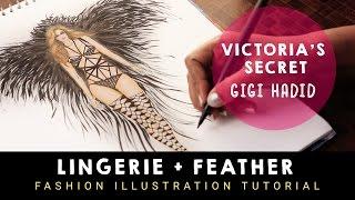 Victorias Secret 2016 | GIGI HADID | Fashion Drawing Tutorial | LINGERIE + FEATHER | PART-1