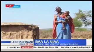Wanafunzi katika kaunti ya Kajiado wakosa kurejea shuleni kutokana na baa la njaa