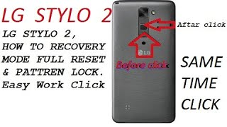 LG STYLO 2    HOW TO RECOVERY MODE FULL RESET & PATTREN UNLOCK.