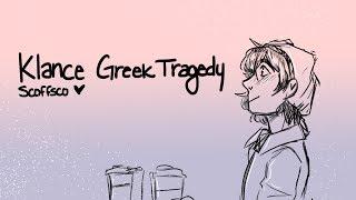 Greek Tragedy | Klance Animatic