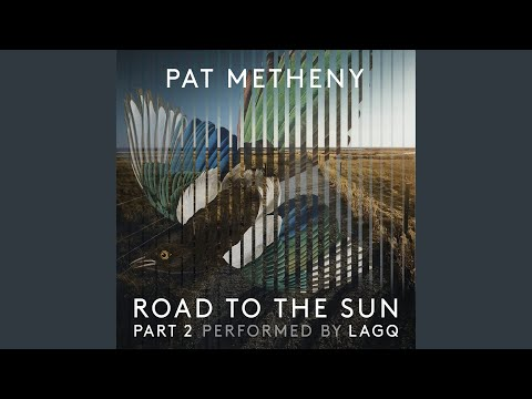 Pat Metheny: Road to the Sun, Pt. 2 online metal music video by PAT METHENY