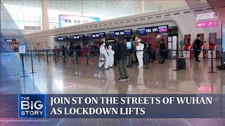Join ST on the streets of Wuhan as lockdown lifts | THE BIG STORY | The Straits Times