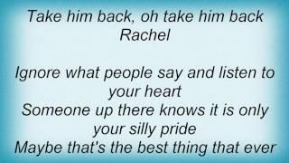 Basia - Take Him Back Rachel Lyrics