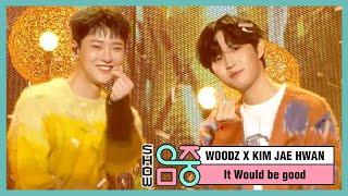 [쇼! 음악중심] 우즈(조승연) X 김재환 -좋을텐데 (WOODZ X KIM JAE HWAN -It would be good), MBC 210102 방송