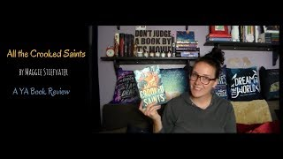 All the Crooked Saints | A YA Book Review