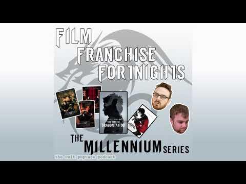 The Millennium Series | Film Franchise Fortnights