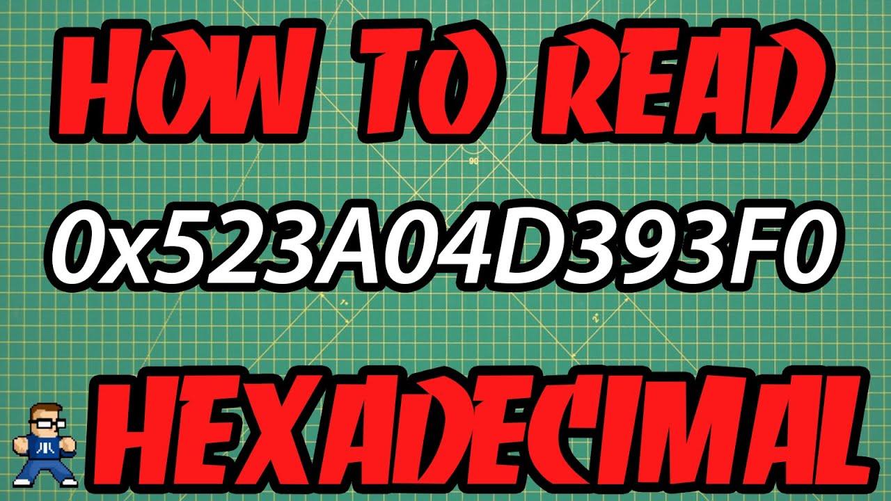 How To Read Hexadecimal Numbers