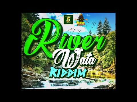 River Wata Riddim Mix 2018 – Vershoncharly blackSnypa kingSpeng ShellaDycrMixed By Dj Dane One