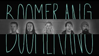 BOOMERANG   Walk Off The Earth (Lyric Video)
