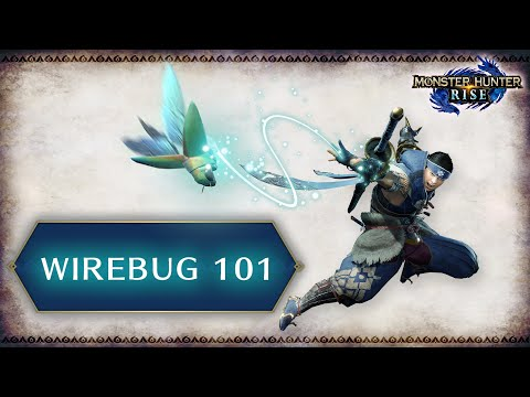 Trailer «Hunting 101: Wirebug» de Monster Hunter Rise
