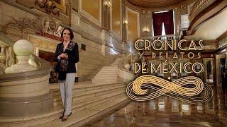 Crónicas y relatos de México - Centenaria tradición escénica