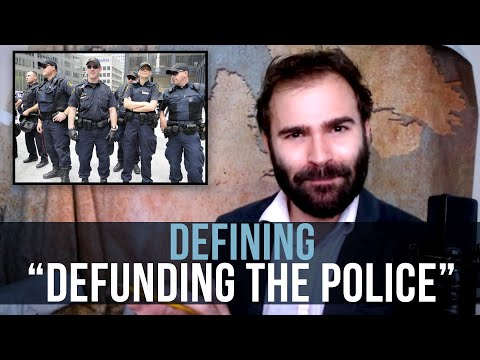 "Defining ""Defunding The Police"" - SOME MORE NEWS"