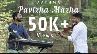 Pavizha Mazha | Athiran | Violin Cover | Aathma
