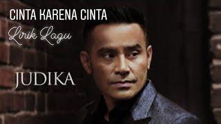 Cinta Karena Cinta' Judika Original (Lirik )   Soundtrack Sinetron Cinta Karena Cinta