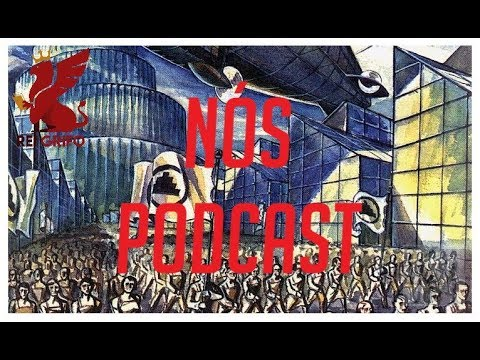 Podcast do Rei Grifo: Nós