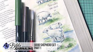 Ai Bible Journaling - Good Shepherd Part 1