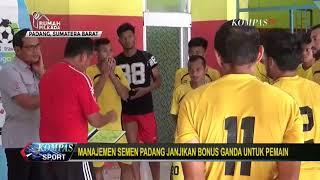 Semen Padang Janjikan Bonus Ganda Jelang Laga Melawan Arema FC