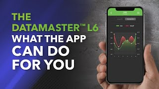 The DataMaster™ L6 – What the App Can Do for You