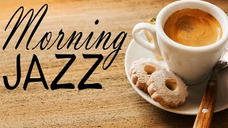Awakening Morning JAZZ - Warm Coffee JAZZ Music for Breakfast & Wake Up