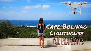 DJI PHANTOM 3 || Cape Bolinao Lighthouse || 2018
