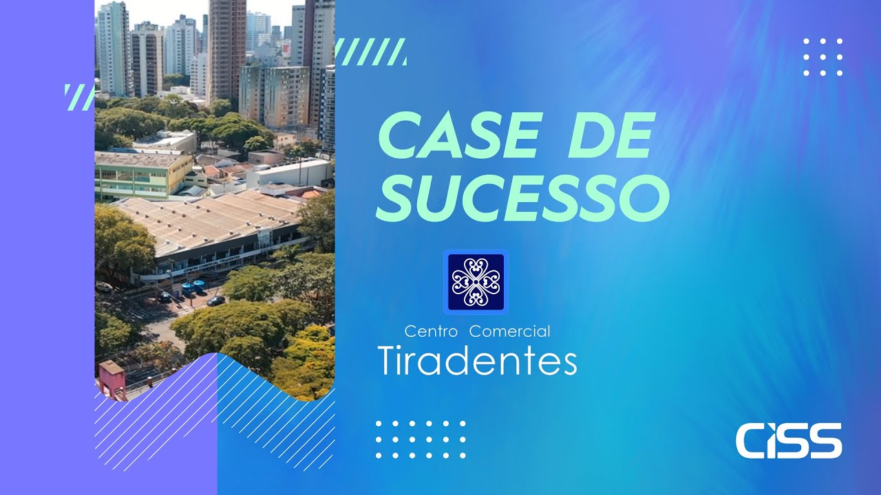 Case de succeso CISS - Comercial Tiradentes