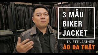 Các mẫu Biker Jacket có tại FTT LEATHER