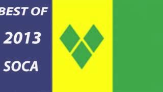 BEST OF ST VINCENT 2013 SOCA – ROAD READY MIX