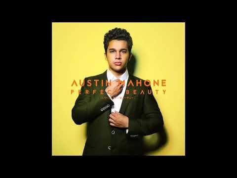Austin Mahone - Perfect Beauty