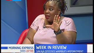 Sakaja opposes Wambui's appointment as her appointment ruffle feathers with Kenyans| WEEK IN REVIEW