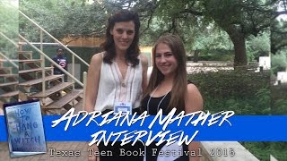 Adriana Mather Interview!