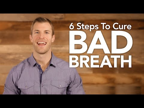 Video 6 Steps To Cure Bad Breath