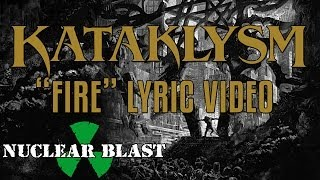 KATAKLYSM - Fire (OFFICIAL LYRIC VIDEO)