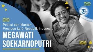 Profil Megawati Soekarnoputri - Politisi dan Mantan Presiden Republik Indonesia ke-5