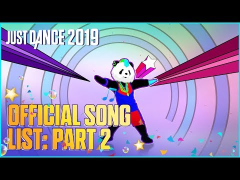 Just Dance 2019: Official Song List – Part 2 [US] thumbnail