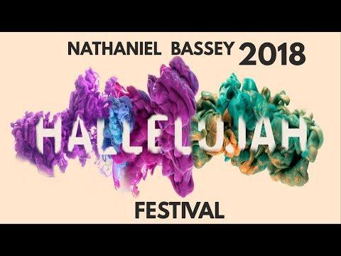 Nathaniel Bassey 2018 HALLELUJAH FESTIVAL