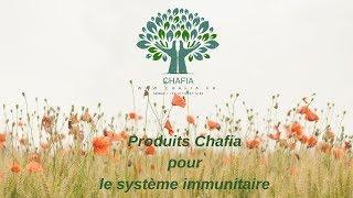 Produits Chafia pour aider le système immunitaire