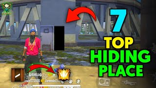 TOP 7 HIDING PLACE IN FREE FIRE | GLOBAL PUSH FAST🔥 | FULLY SAFE NO HACK💥