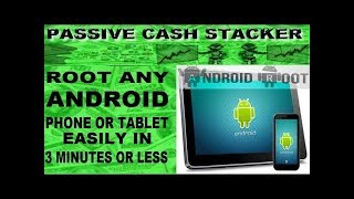 ROOT ANY ANDROID DEVICE EASILY - 3 MINUTE ROOT OF CELLPHONE OR TABLET NO COMPUTER REQUIRED