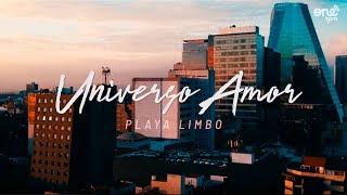 """Playa Limbo   """"Universo Amor"""" (Video Oficial)"""