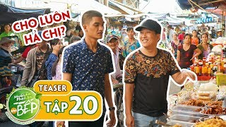 Teaser #20 | Trường Giang, Mạc Văn Khoa đi chợ gây xôn xao cả chợ Sa Đéc | Muốn Ăn Phải Lăn Vào Bếp