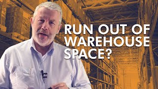 Warehouse Capacity - Are you Running Out of Warehouse space?