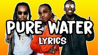 Mustard, Migos   Pure Water (Lyrics)