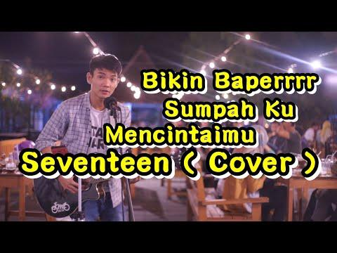 , title : 'Pengamen Jogja Bawain lagu - Sumpah Ku Mencintaimu ( Cover ) Seventeen | Pendopo Lawas Jogja'